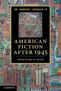 The Cambridge Companion to American Fiction after 1945 | Duvall, John N. (purdue University, Indiana) |