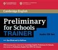 Preliminary for Schools Trainer Audio CDs (3) | Sue Elliott ; Liz Gallivan |