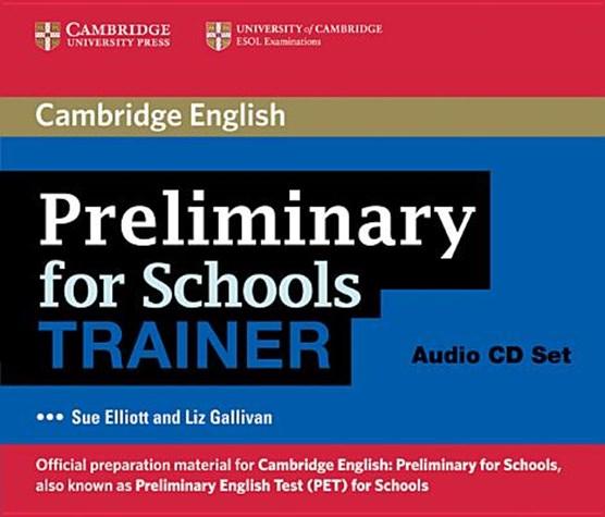 Preliminary for Schools Trainer Audio CDs (3)
