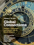 Global Connections: Volume 1, To 1500   Coatsworth, John (columbia University, New York) ; Cole, Juan ; Hanagan, Michael P. (vassar College, New York) ; Perdue, Peter C. (yale University, Connecticut)  
