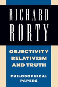 Richard Rorty: Philosophical Papers Set 4 Paperbacks Objecti | Richard Rorty |
