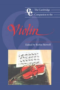 The Cambridge Companion to the Violin | Robin (university of Wales College of Cardiff) Stowell |