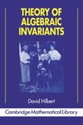 Theory of Algebraic Invariants | David Hilbert |