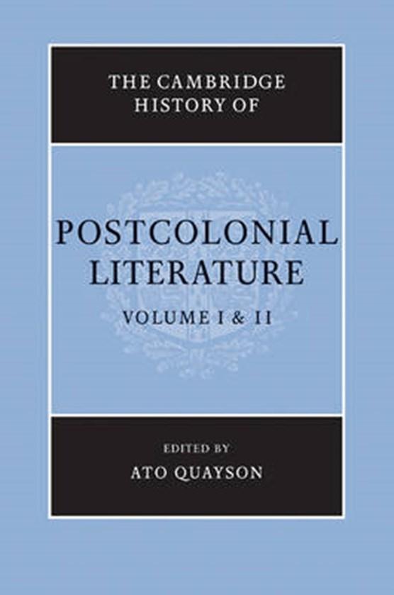 The Cambridge History of Postcolonial Literature 2 Volume Set