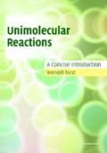 Unimolecular Reactions   Wendell (universite de Bordeaux) Forst  