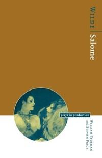 Wilde: Salome | William Tydeman ; Steven Price |