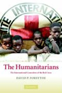 The Humanitarians | Lincoln) Forsythe David P. (university Of Nebraska |