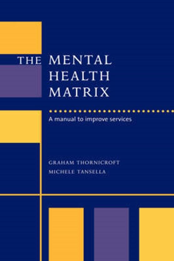 The Mental Health Matrix