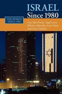Israel since 1980 | Guy (ben-Gurion University Of The Negev, Israel) Ben-Porat ; Yagil (ben-Gurion University of the Negev, Israel) Levy ; Shlomo (ben-Gurion University of the Negev, Israel) Mizrahi ; Arye (ben-Gurion University of the Negev, Israel) Naor |