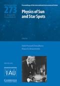 Physics of Sun and Star Spots (IAU S273) | Choudhary, Debi Prasad (california State University, Northridge) ; Strassmeier, Klaus G. |