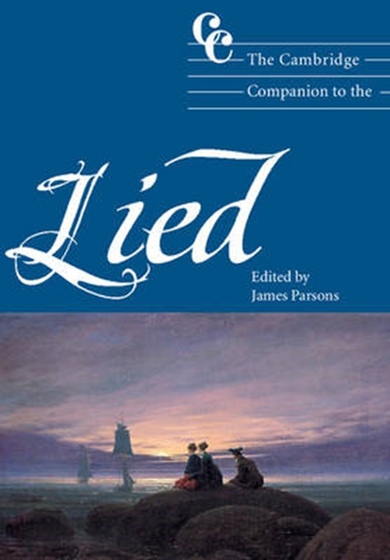 The Cambridge Companion to the Lied