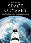 Space Odyssey   Serge Brunier  