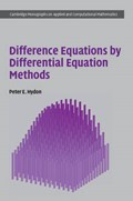 Difference Equations by Differential Equation Methods | Peter E. (university of Surrey) Hydon |