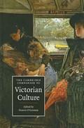 The Cambridge Companion to Victorian Culture   Francis (university of Leeds) O'gorman  