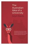 The Australian Idea of a University | Glyn Davis |