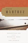 Respected Sir, Wedding Song, The Search   Naguib Mahfouz  