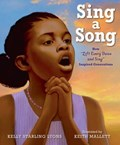Sing a Song   Kelly Starling Lyons  