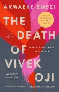 The Death of Vivek Oji | Akwaeke Emezi |
