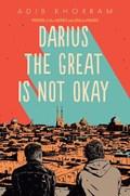 Darius the Great Is Not Okay | Adib Khorram |