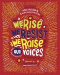 We Rise, We Resist, We Raise Our Voices!   Hudson, Wade ; Hudson, Cheryl Willis  