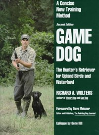 Game Dog   Richard A. Wolters  