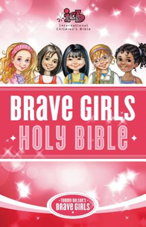 ICB, Tommy Nelson's Brave Girls Devotional Bible, Hardcover, Pink