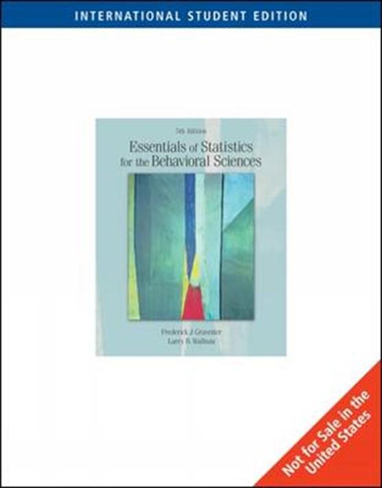 Essentials of Statistics for the Behavioral Sciences (Ise)