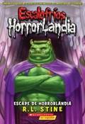 Escape de Horrorlandia   R. L. Stine  