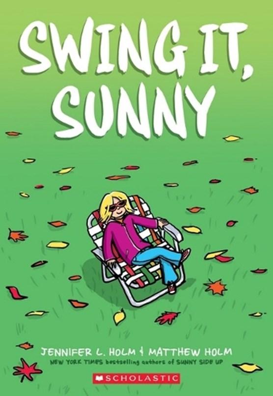 Swing it, Sunny (Sunny, Book 2)