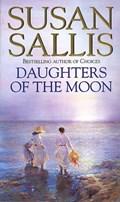Daughters Of The Moon | Susan Sallis |