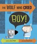 The Wolf Who Cried Boy!   James O'neill  