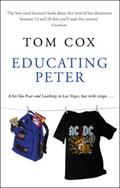 Educating Peter   Tom Cox  