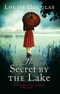 The Secret by the Lake | Louise Douglas |