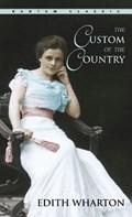 The Custom of the Country   Edith Wharton  
