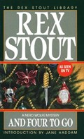 And Four to Go   Rex Stout  