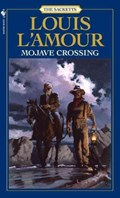 Mojave Crossing: The Sacketts   Louis L'amour  