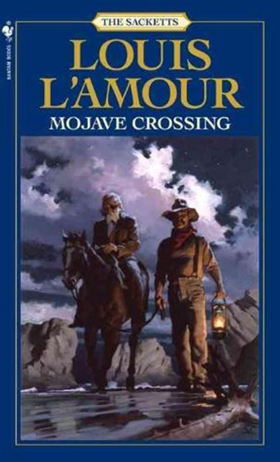 Mojave Crossing: The Sacketts