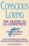 Conscious Loving | G.K. Hendricks |