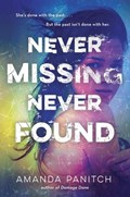 Never Missing, Never Found | Amanda Panitch |