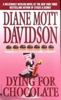 Dying for Chocolate   Diane Mott Davidson  