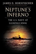 Neptune's Inferno | James D. Hornfischer |
