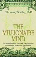 The Millionaire Mind | Thomas J Stanley |