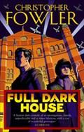 Full Dark House | Christopher Fowler |