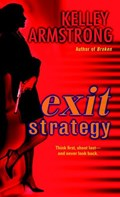 Exit Strategy | Kelley Armstrong |