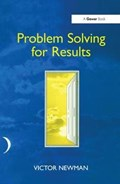 Problem Solving for Results   Victor Newman  
