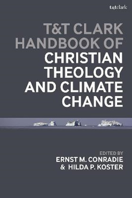 T&T Clark Handbook of Christian Theology and Climate Change