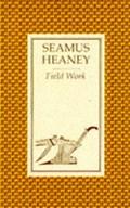 Field Work | Seamus Heaney |
