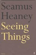 Seeing Things   Seamus Heaney  