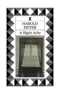 A Slight Ache   Harold Pinter  