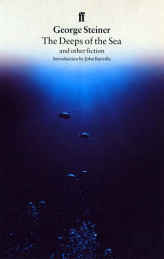 """""""The Deeps of the Sea and Other Fiction"""
